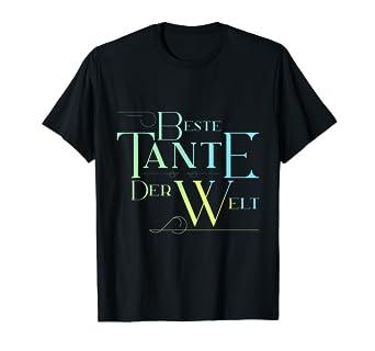 Amazoncom Beste Tante Der Welt T Shirt Geschenk Von