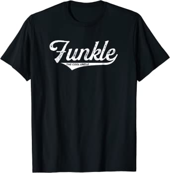 Funkle T-shirt Uncle Like a Dad But Cooler Tee love my Uncle