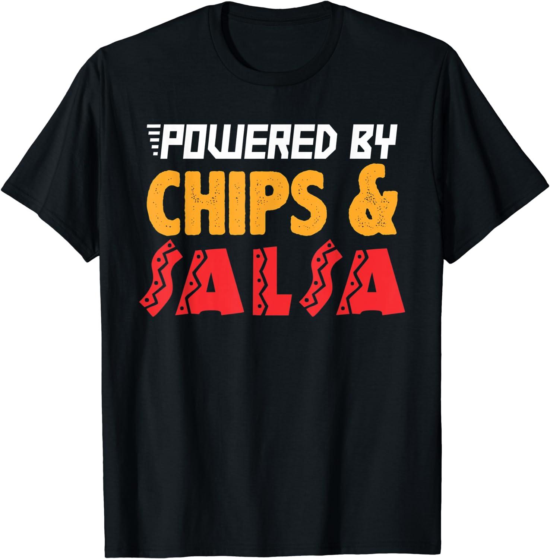 Funny Chips and Salsa Mexican Food Cinco De Mayo Gift Shirt T-Shirt