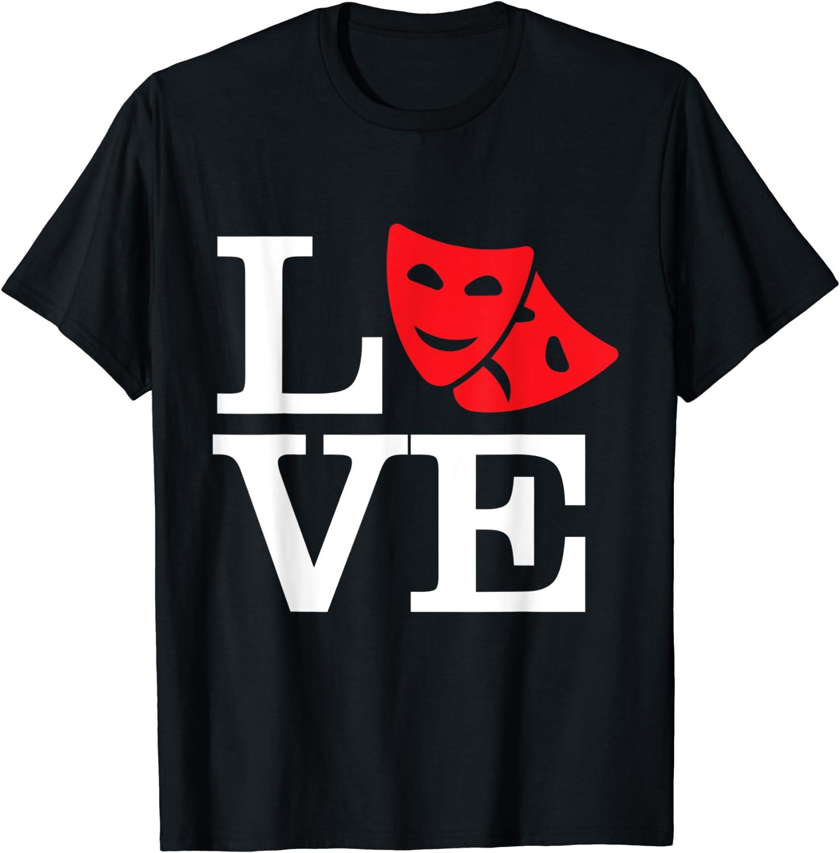Love Theatre Thespian Drama Masks T-Shirt Actor Actress Gift
