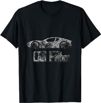 Car Father Sport Car Driver DAD Gift Garage Mechanic PAPA T-Shirt