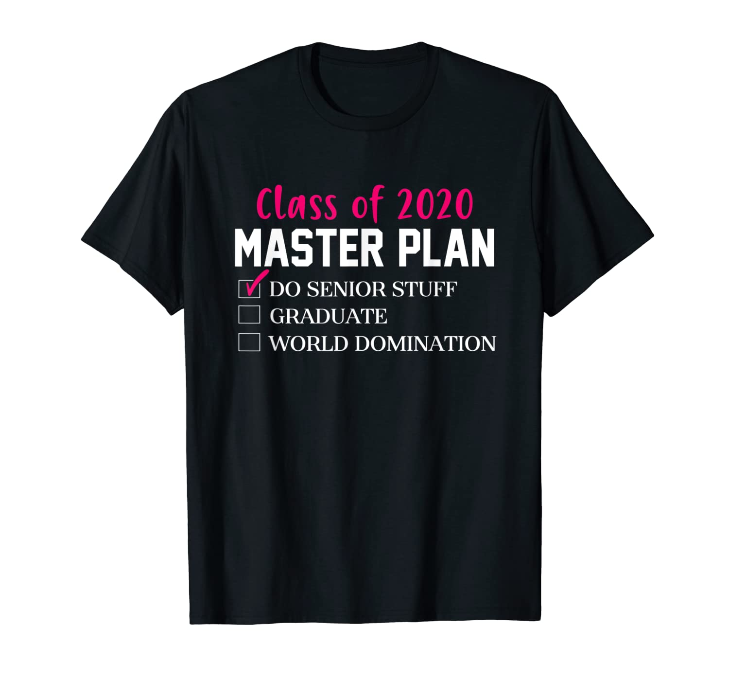 Class Of 2020 Master Plan Back To School T Shirt T-Shirt