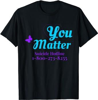 Mental Health Awareness Shirt You Matter Suicide Prevention Shirt