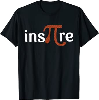 Math ins-pi-res me pi inspires numbers funny T Shirt for Men