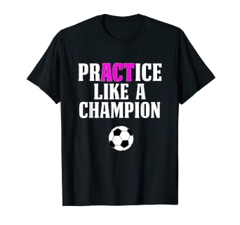 on sale f40f3 1ba3b Amazon.com: Cheap Girls Soccer Shirts Practice Like A ...