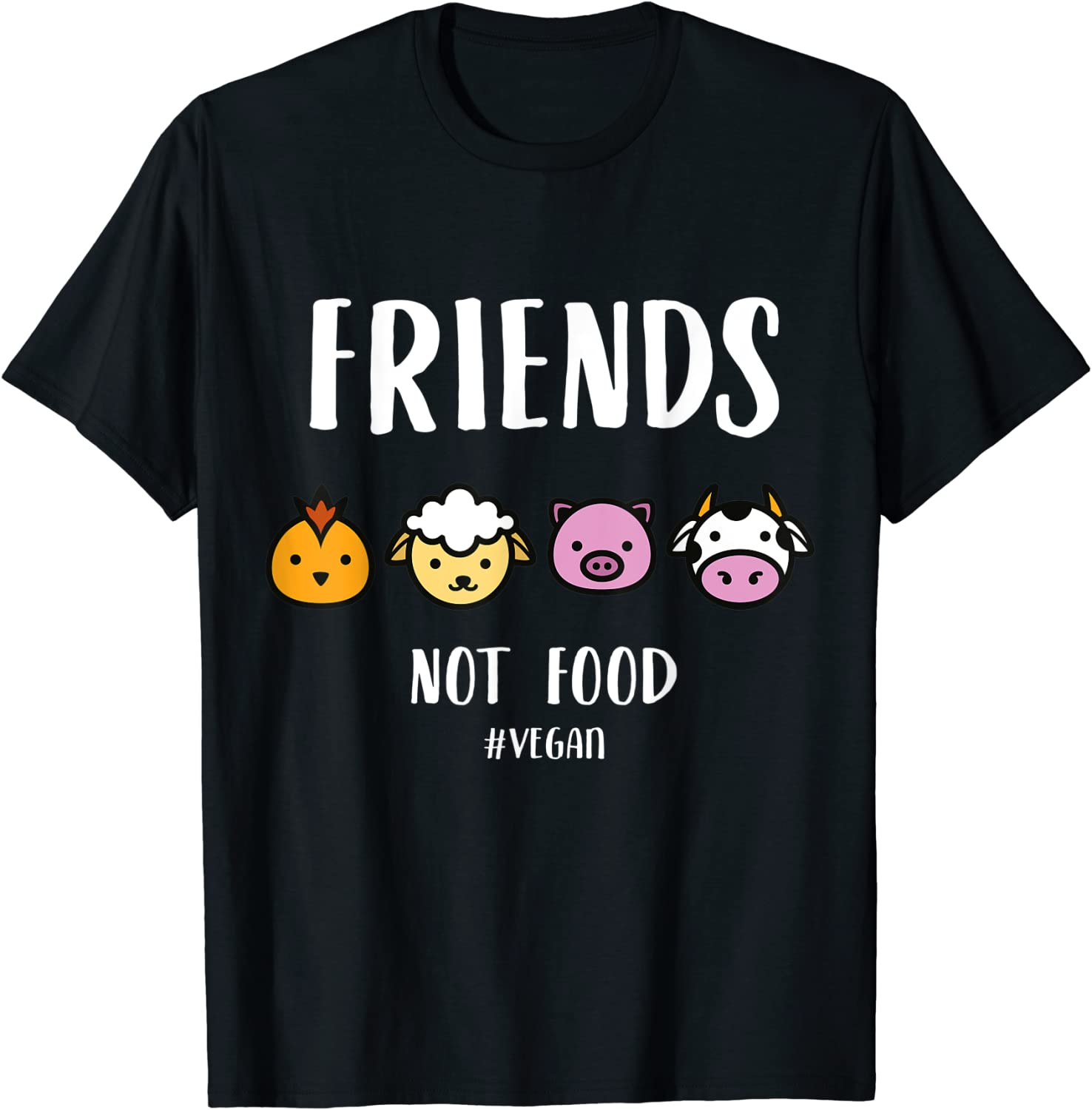 Friends Not Food T-Shirt for Vegans and Vegetarians