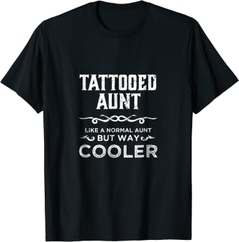 Funny Tattooed Aunt Shirt Funny Tattoo Gift For Women