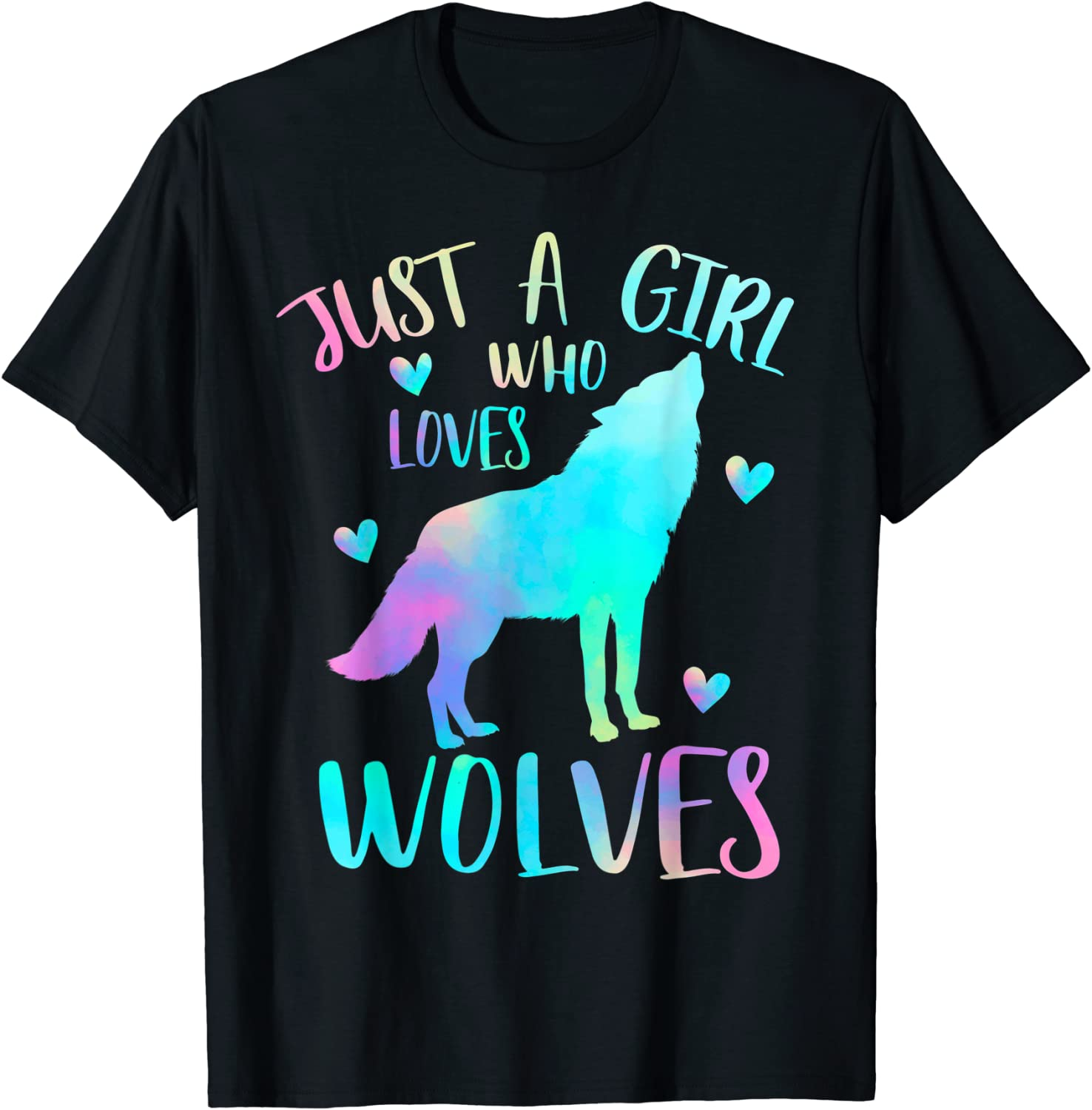Just a Long Beach Mall Girl Who Loves wolves Surprise price T-Shirt Watercolor Cute wolf lover