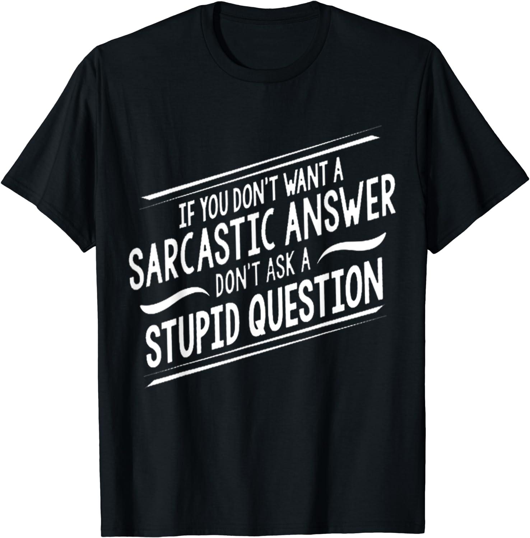 Sarcasme T-shirt Sarcastique Blague Drôle Humour Imprimé Graphique Cool Cadeau Unisexe Tee