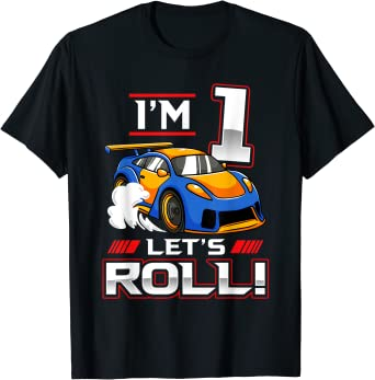 Let's Roll Race Car 1st Birthday 1 Year Old Boy Racing T-Shirt