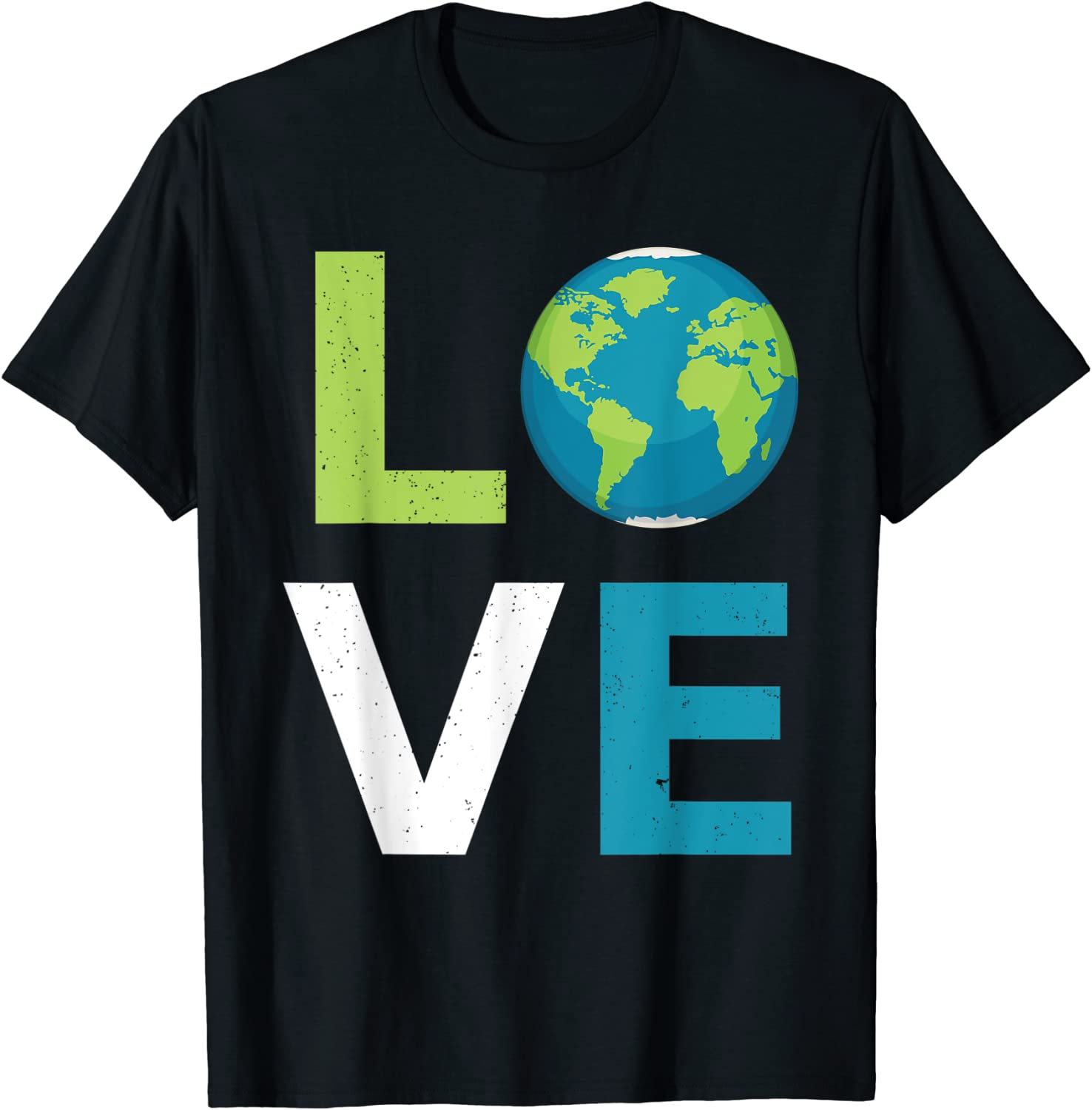 Love Earth World Love and Save the Planet Climate Change T-Shirt