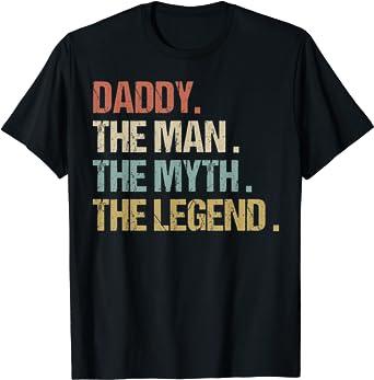 Daddy The Man Myth Legend Shirt Retro Dad Papa Gift T-Shirt