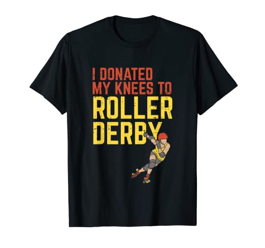 Amazon.com: I Donated My Knees To Roller Derby - Roller ...