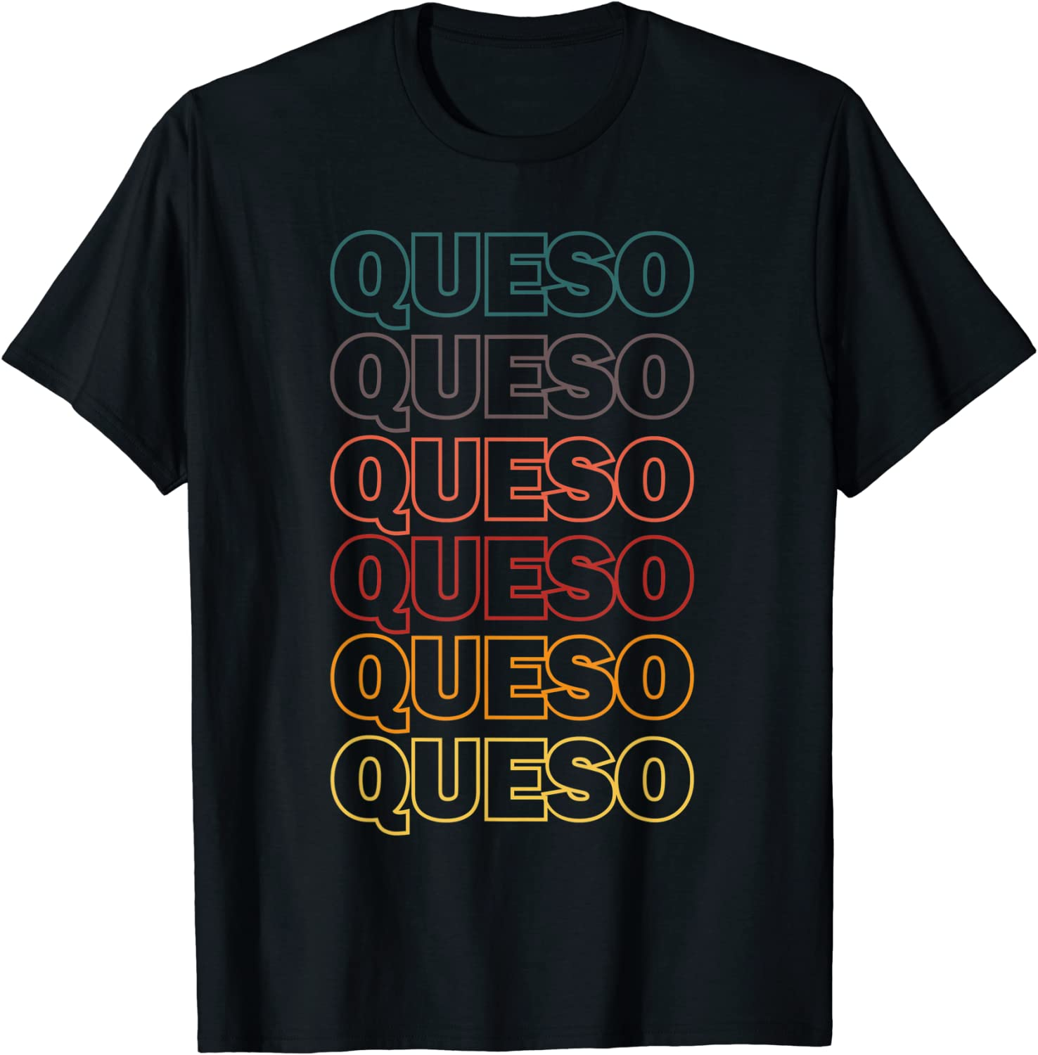 Queso Mexico Appetizer From Fresh Cheese For Food Lover T-Shirt