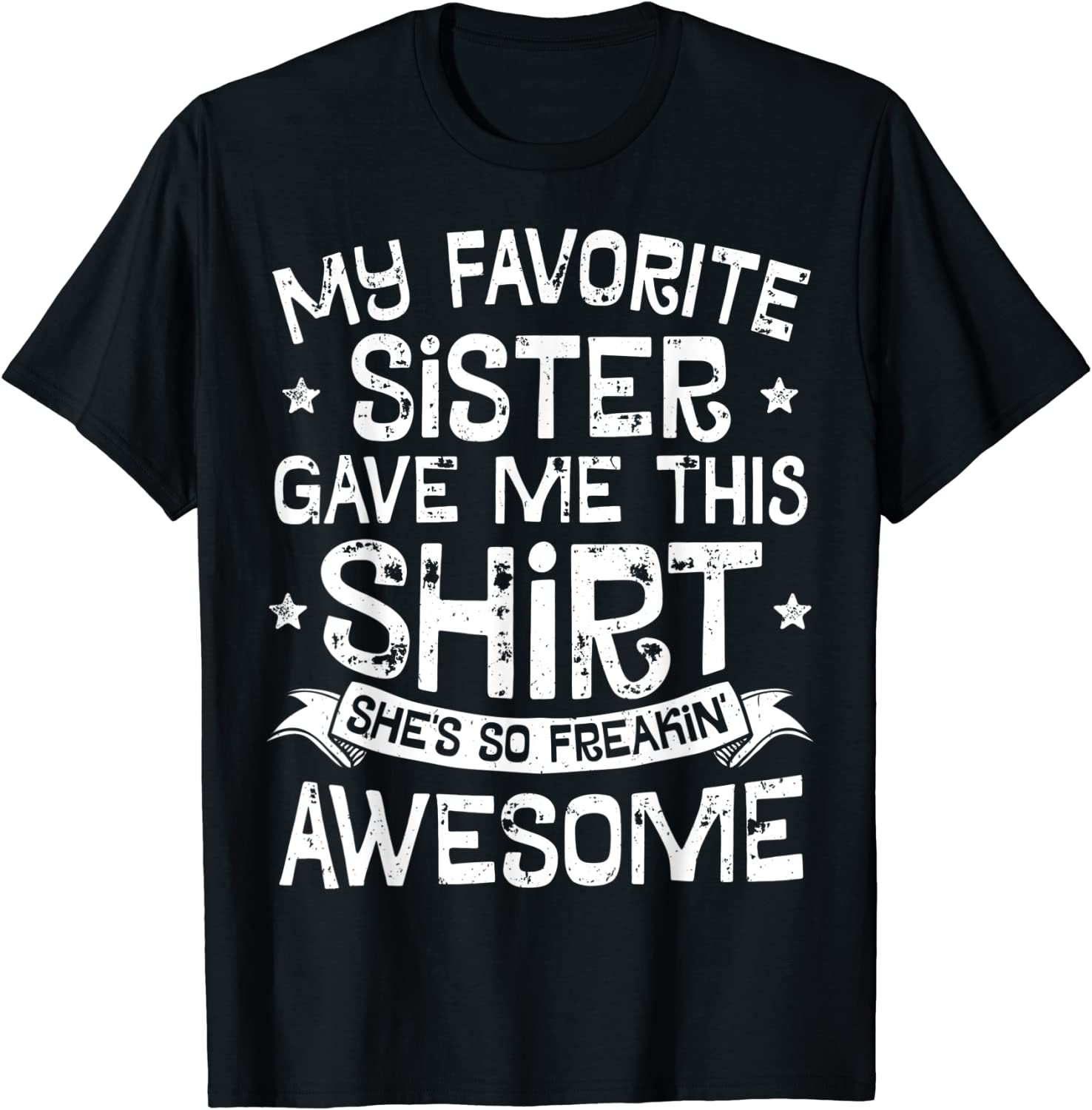 My Favorite Sister Gave Ranking TOP5 Me This Now free shipping Kids Shirt Gift Boys Brother T-S