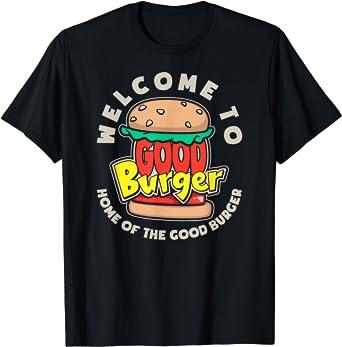 NIick Retro Welcome To Good Burger T-Shirt