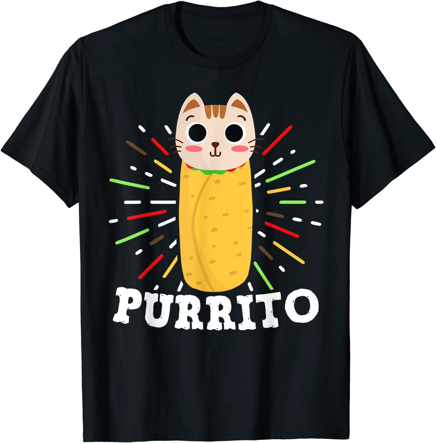 Cute Mexican Food Purrito - Cat and Burrito Lover Funny Gift T-Shirt
