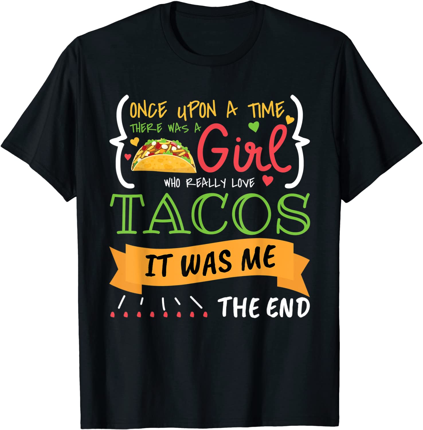 Girl Inspired Taco Lover Related Mexican Food Design T-Shirt