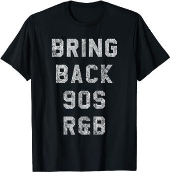 Bring Back 90s R&B T-Shirt