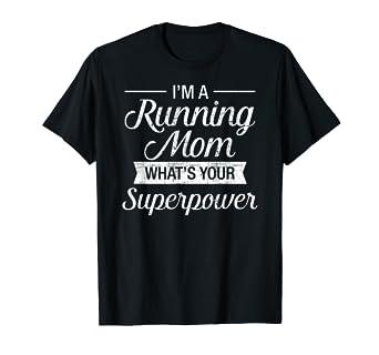 Amazon.com: I m A Running Mom ¿cuál Es Su superpotencia ...