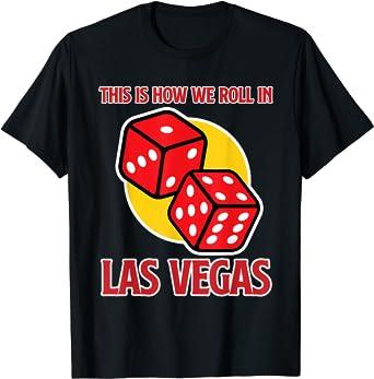 Las Vegas Shirt for Men - This is how we roll in Las Vegas T-Shirt