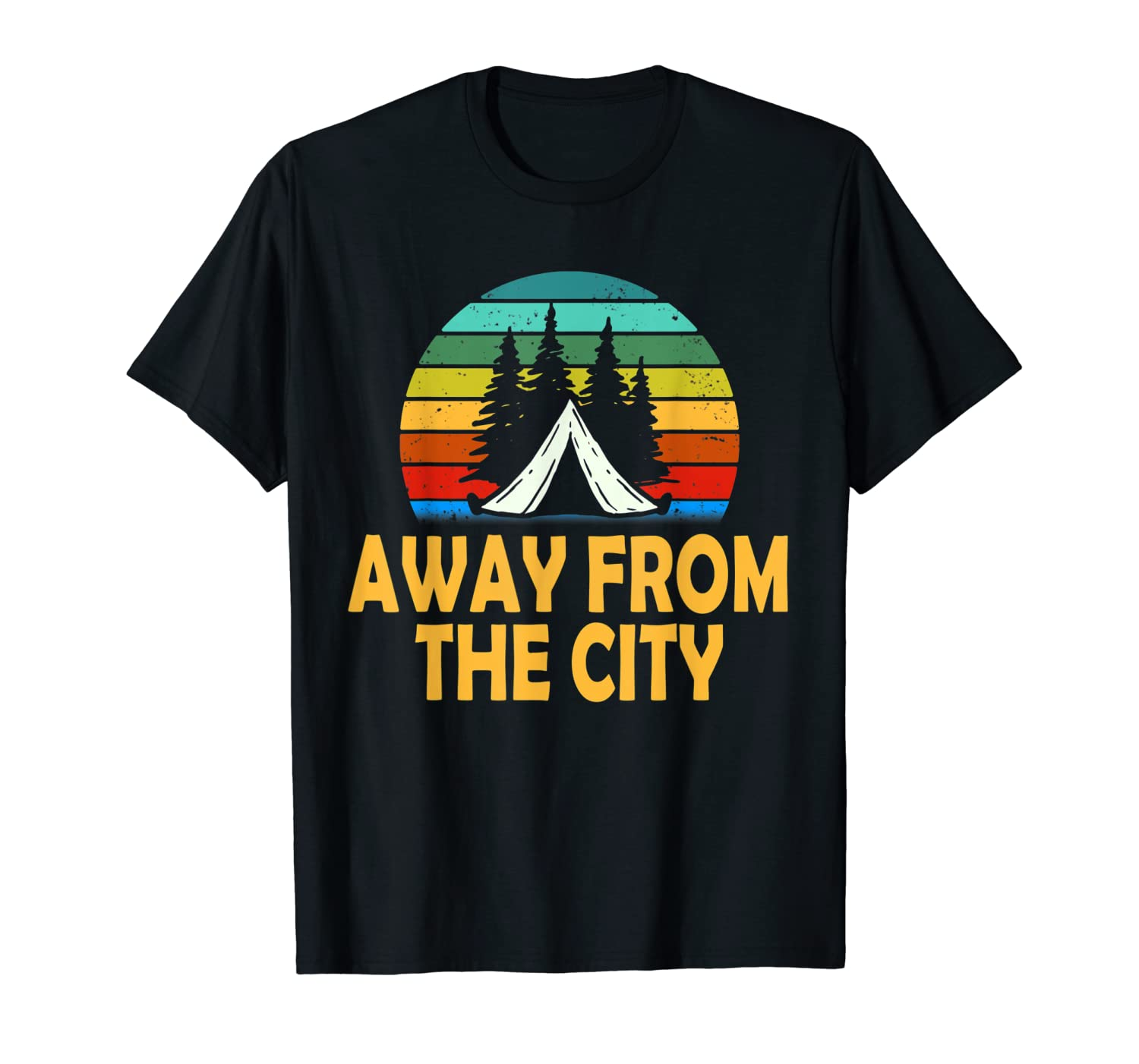 Funny Camping Shirt Away From The City Summer Gift