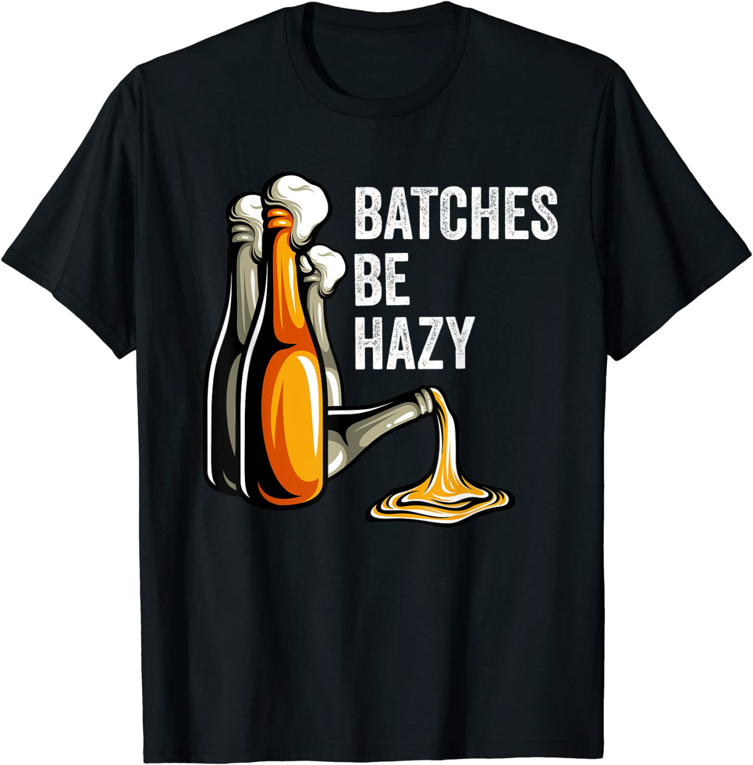 Craft Beer Lover Batches Be Hazy For Homebrew Beer Geek IPA T-Shirt