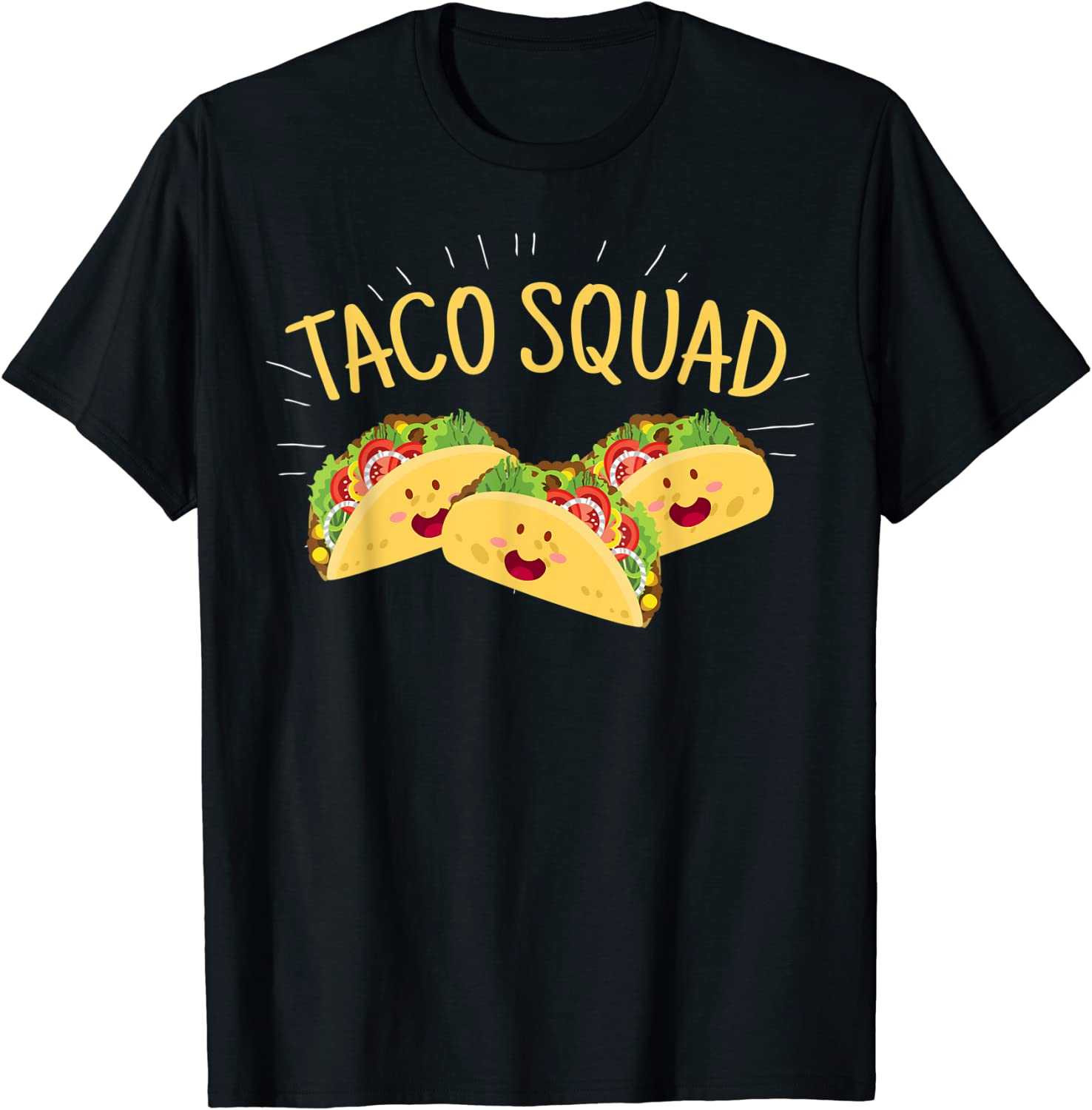 Funny Taco Squad T-Shirt Cute Mexican Food Lover Tee Gift