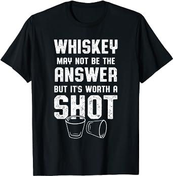 Whiskey Drinker Gifts: Whiskey Worth A Shot