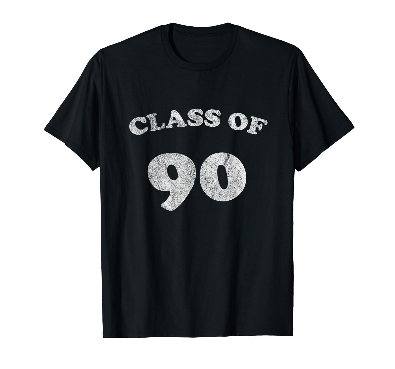 Class Of 90 1990 Class Reunion Retro Style Shirts