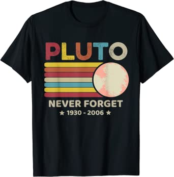 1930-2006 PLUTO NEVER FORGET Planet Vintage Style Printed Casual Tee Shirts