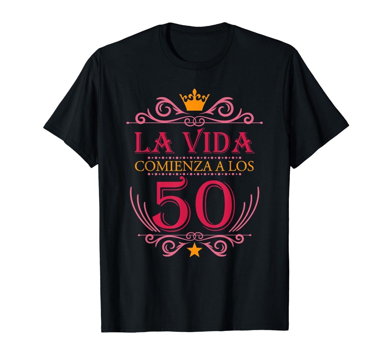 Regalo Camiseta Para Mujer de Cumpleanos 50 anos en español T-Shirt