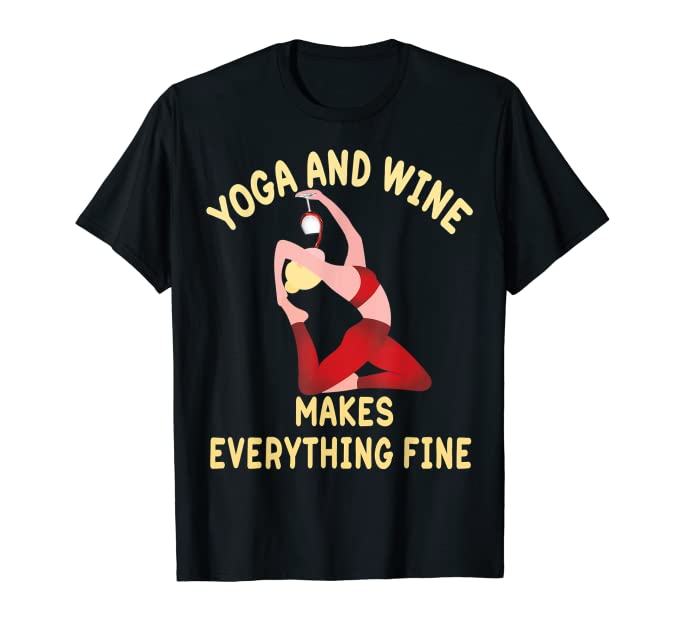 Yoga and Wine Makes Everything Fine
