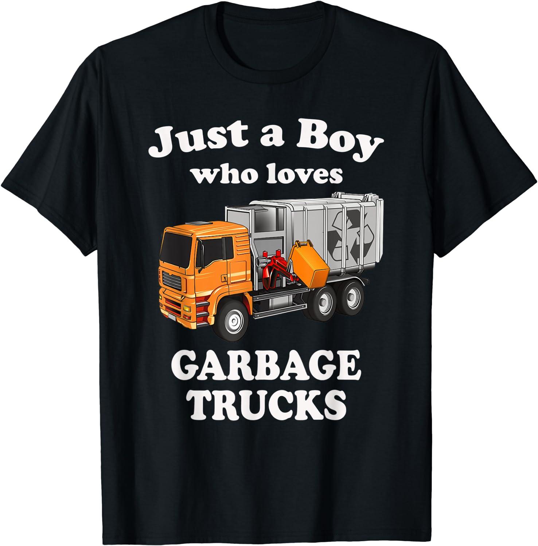 Just a Boy Who Loves Garbage Trucks Tshirt & Trucks Toddlers T-Shirt