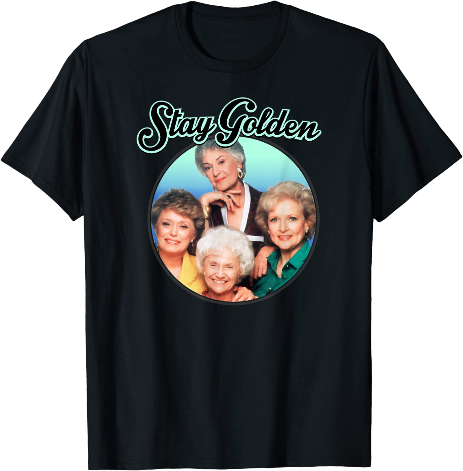 Indianapolis Ranking TOP19 Mall The Golden Girls T-Shirt Stay