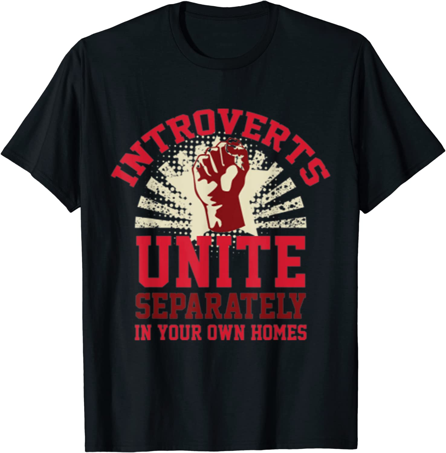 Introverts Unite! T-Shirts LookHUMAN