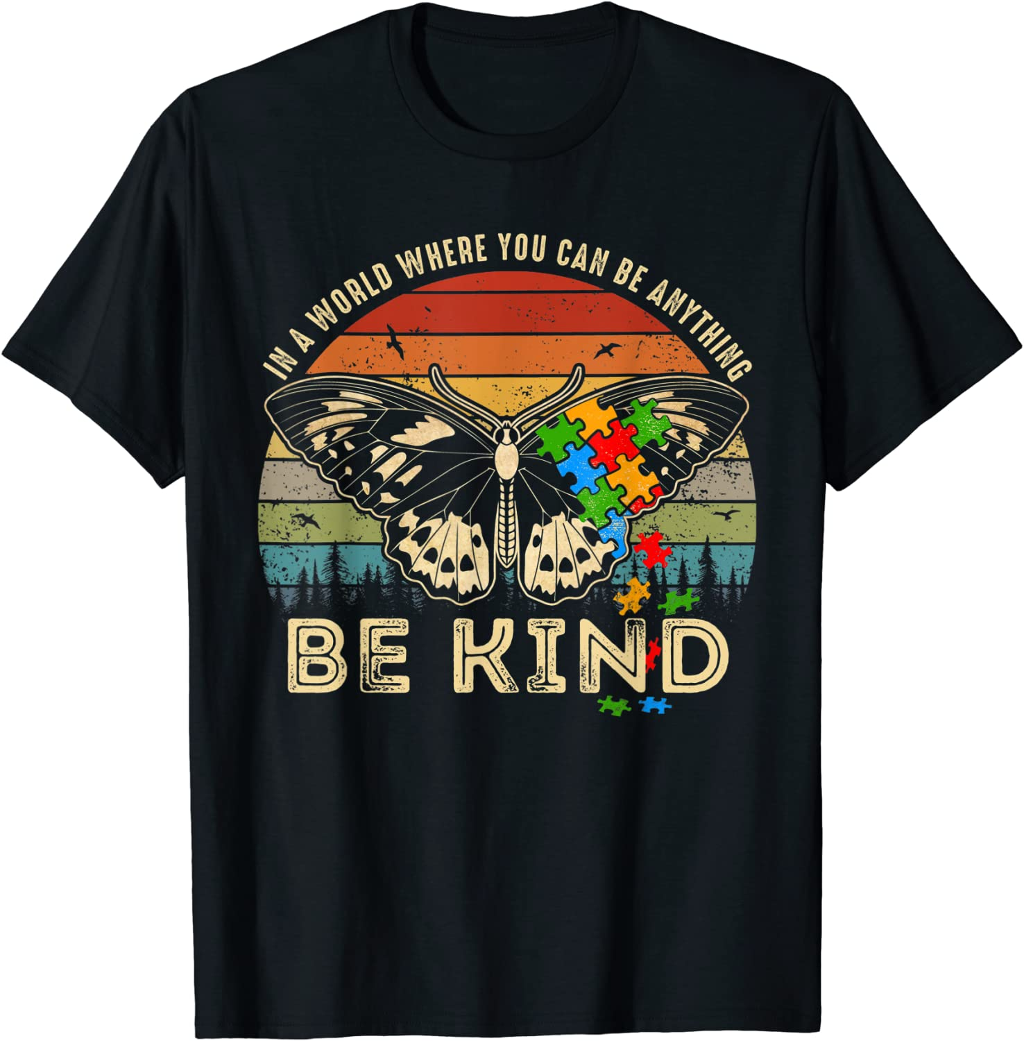 In A World Where You Can Be Anything Be Kind autism Vintage T-Shirt