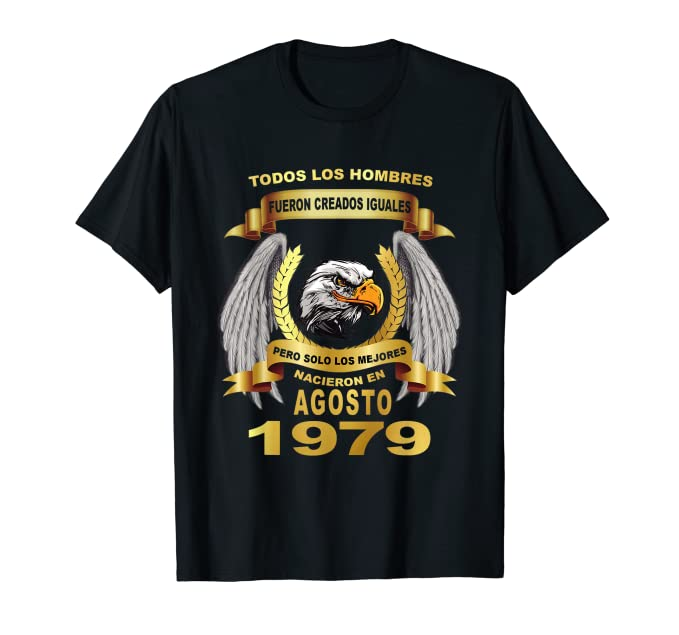 Mens 40 anos agosto 1979 camisetas cumpleanos hombres