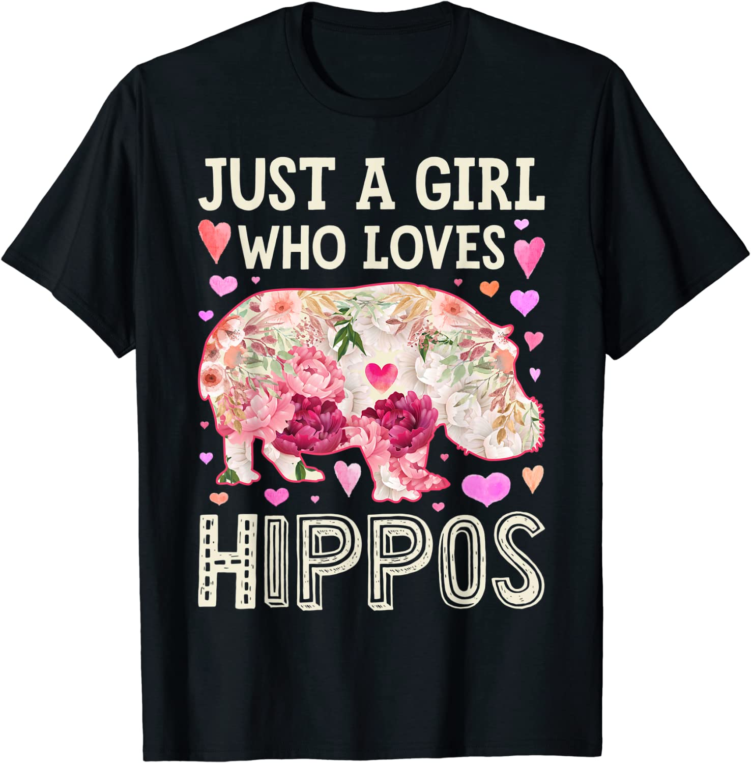 Hippopotamus Ranking integrated 1st place Just A Girl Who Loves Flower T-S Cute Floral price Hippos