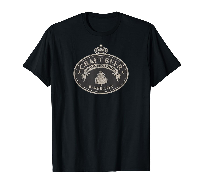 Craft Beer Lovers Shirt Baker City Oregon T Shirt