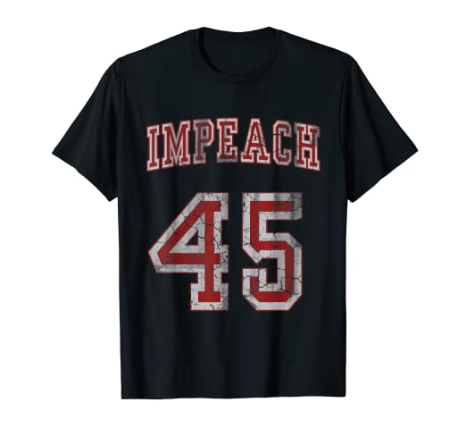 4ab10ff92e8d64 Amazon.com: Impeach 45 Anti Trump T-Shirt Not My President Shirt ...
