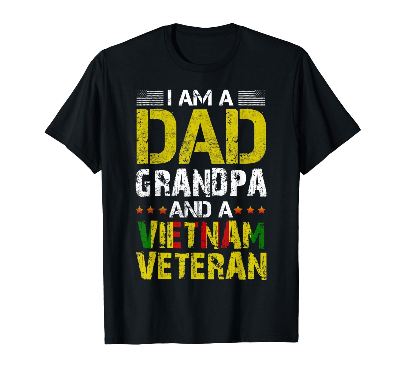 Mens I'm Dad Grandpa and Vietnam Veteran US Army Veterans Day T-Shirt