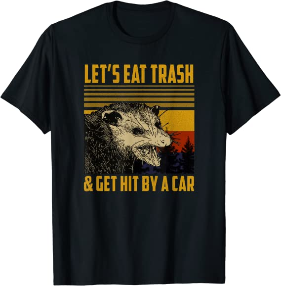 Let/'s Eat Trash /& Get Hit By A Car Funny Raccoon Lover Vintage Men/'s T-Shirt Tee