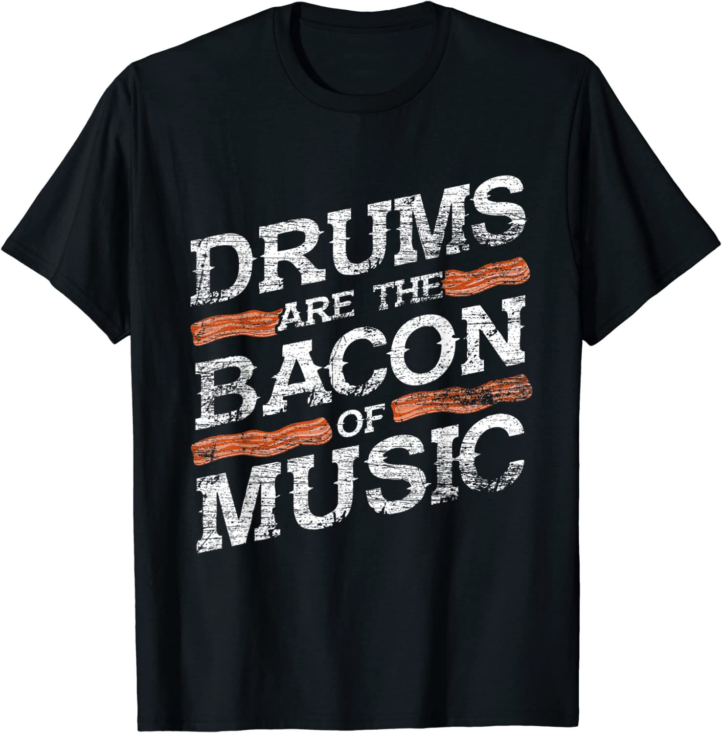Ranking integrated 1st 1 year warranty place Bacon Of Music Musician Drummer T-Shirt Drums