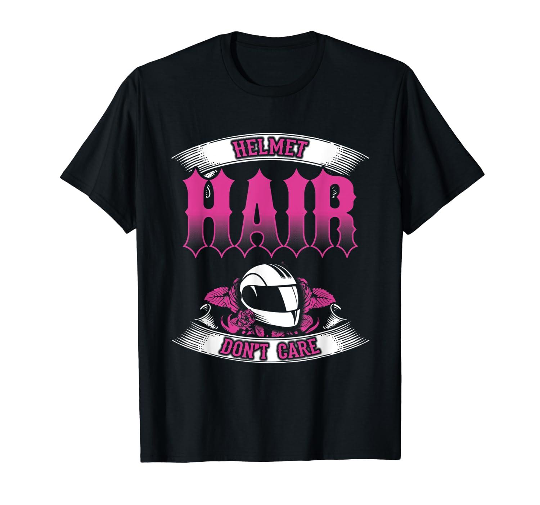 Biker Chick Shirt Motorcycle Helmet Hair Dont Care Pink