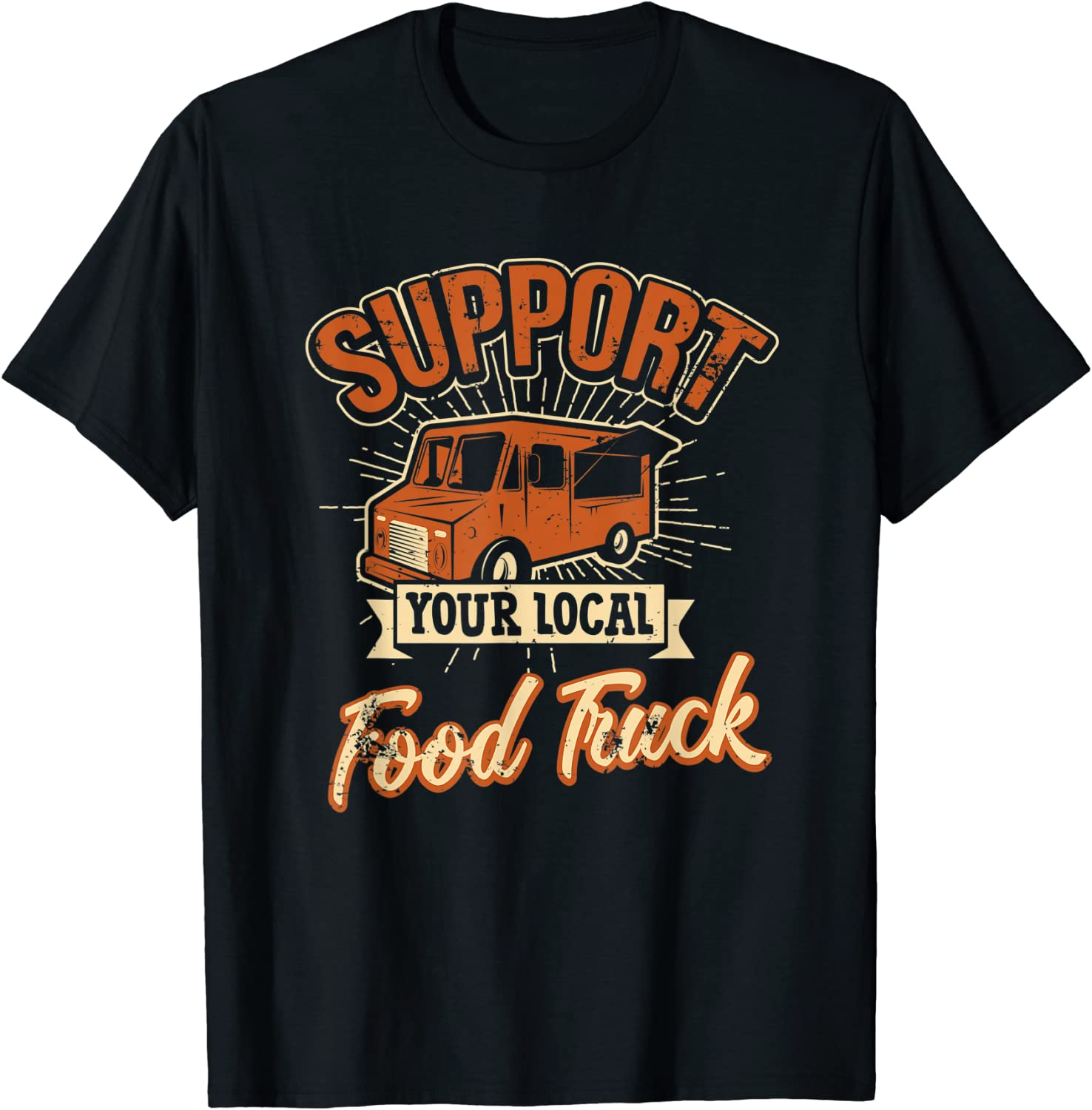 Support Your Local Food Truck Taco Cart Retro Style Gift T-Shirt