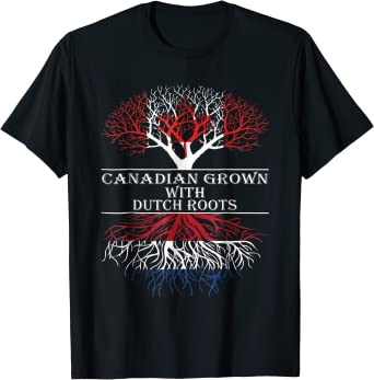 Dilostyle Canadian Grown with Dutch Roots Tshirt 84