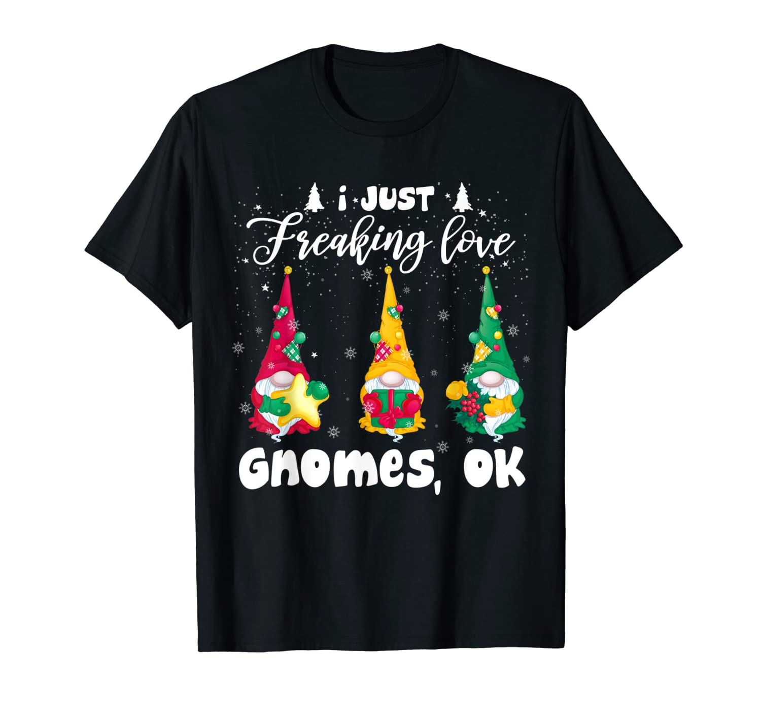 Cool I Freaking Love Gnomes Christmas Gnomes Swedish Tomte T-Shirt-TH
