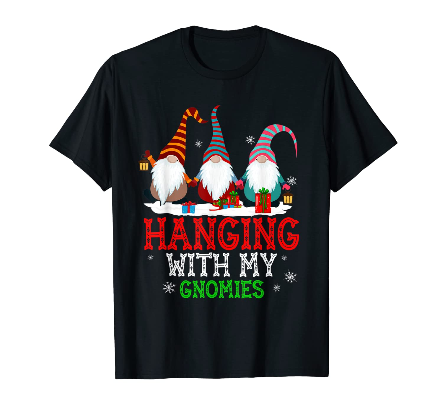Funny Hanging With My Gnomies Tee Gardening Gnome Christmas T-Shirt-TH