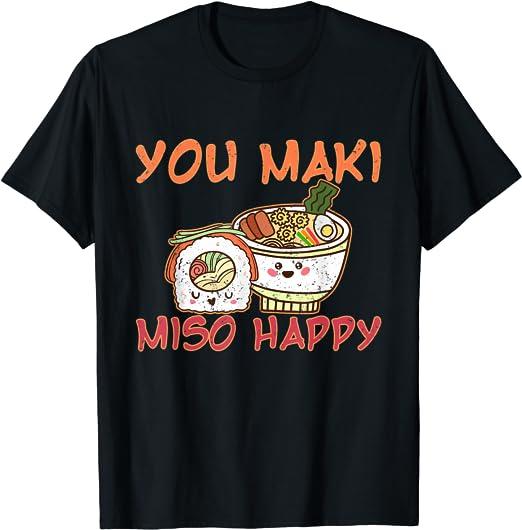Du machst mich so glücklich Sushi Rolle Geschenk Sushi T
